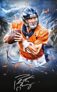 Peyton Manning : Denver Broncos-- #ProFootballDenverBroncos