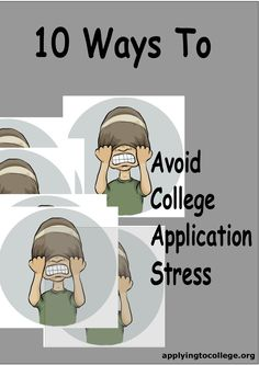 10 ways to reduce college application stress