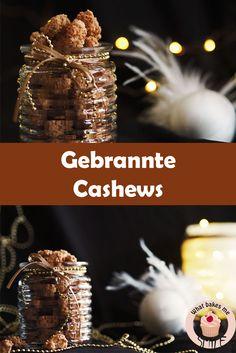 Köstliche, total einfach zu machende gebrannte Cashews