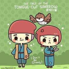 Hi everyone! ( ´ ▽ ` )ノ Are you ready for our むかしむかし of the day? It is about the tale of the Tongue-Cut Sparrow (Shita-kiri Suzume)! ・ω・  http://japanlover.me/cool/?p=3122  ♥ www.japanlover.me ♥