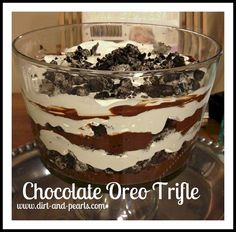 Chocolate Oreo Trifle...I added powdered peanut butter to the pudding before I chilled it :)