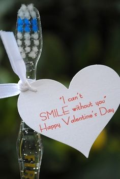 """I can't smile without you"" toothbrush valentines"