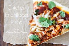 Behold.  Two of my favorite foods combined into one fabulous dish — Chicken Enchilada Pizza, baby!!!