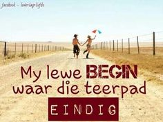 Die lewe begin Afrikaanse Quotes, Quotes And Notes, Qoutes, Words, Dutch, Nails, Fun, Summer, Quotations