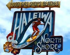 Hale'iwa...fun town! Great place to shop!