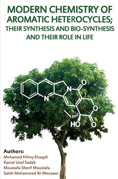 Modern Chemistry of Aromatic Heterocycles: Their Synthesis and Bio-synthesis and Their Role in Life