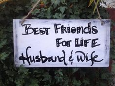 Best Friends for life husband and wife wedding signage, rustic sign, shabby chic on Etsy, $14.99
