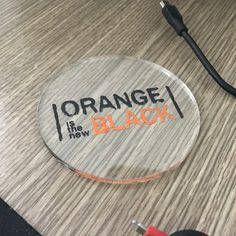 Costar Laser Engraving With Uv Printing Orange Is The New Black Logo