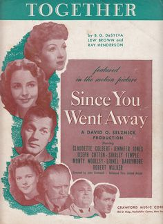 Together by DeSylva Brown & Henderson 1944 Sheet Music Movie Since You Went Away