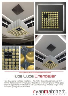 #RyanMatchettDesignHouse #StopThinkDesign #SustainableDesign #TubeCube #Chandelier Sustainable Design, Industrial Design, Cube, Chandelier, House Design, Ceiling Lights, Lighting, Home Decor, Candelabra