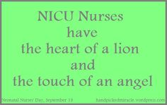 Thank you NICU Nurses! We don't know what we would have done without you! - Neonatal Nurses Day - preemie & micropreemie advocates in the NICU