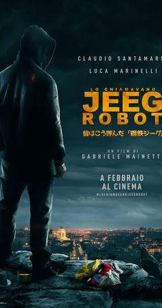 Directed by Gabriele Mainetti.  With Claudio Santamaria, Luca Marinelli, Stefano…