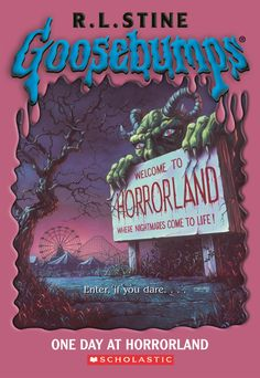 """R.L. Stine's Goosebumps, """"One Day at Horrorland"""""""
