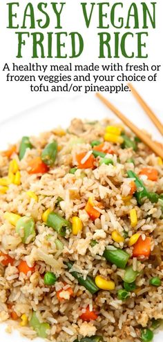 Vegan fried rice is a quick and easy healthy family favorite! Add your choice of vegetables and even tofu or pineapple to make it your own. It will taste like it came from your favorite Chinese restaurant. Rice Recipes For Dinner, Tofu Recipes, Vegan Recipes Easy, Side Dish Recipes, Asian Recipes, Alkaline Recipes, Cheap Recipes, Vegetarian Recipes, Vegan Fried Rice