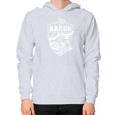 It's A AARON T-shirt Thing You Wouldn't Understand Hoodie (on man) Shirt