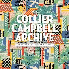 The Collier Campbell Archive - 50 Years of Passion in Pattern