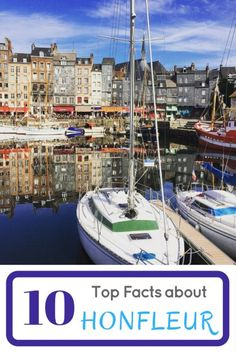 Top facts about Honfleur