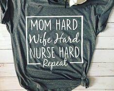 Nurse shirt - Wify Shirt - Ideas of Wify Shirt - Mom hard wife hard nurse hard nurse shirt nurse life