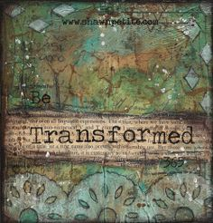 8x8 print of the original on wood Be Transformed by ShawnPetite, $20.00