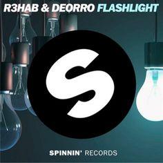 R3hab & Deorro - Flashlight   #SpinninRecords