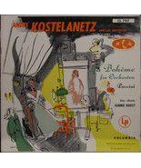ANDRE KOSTELANETZ, La Bohême For Orchestra (Puc... - $2.25