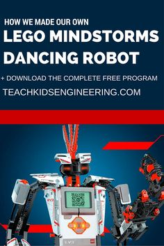 Step by step instructions to building your own Lego Mindstorms EV3 Dancing Robot  + download the full Dancing Robot program