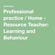 Professional practice / Home - Resource Teacher: Learning and Behaviour Teacher Resources, Resource Teacher, Reflective Practice, Workplace, Behavior, Literacy, Education, Learning, Ideas