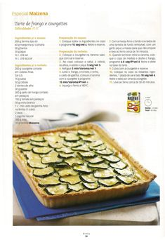 Tarte de frango e courgettes Quiches, Carne, Betty Crocker, Healthy Life, Food To Make, Bread, Food And Drink, Meals, Chicken