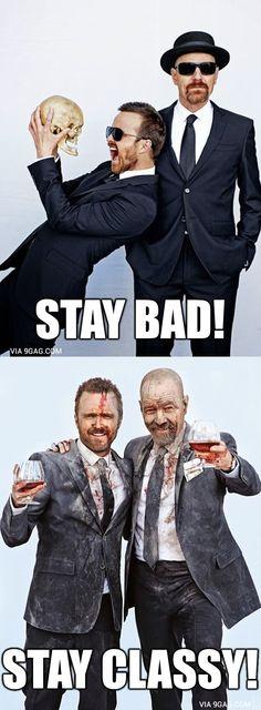 Stay Classy, Folks! #BreakingBad