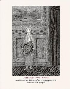 Miss Emily TOASTWATER Edward Gorey Neglected Murderesses Print