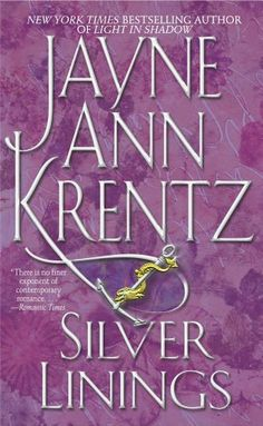 Silver Linings by Jayne Ann Krentz. $5.76. Author: Jayne Ann Krentz. 357 pages. Publisher: Pocket Books (February 1, 2004)