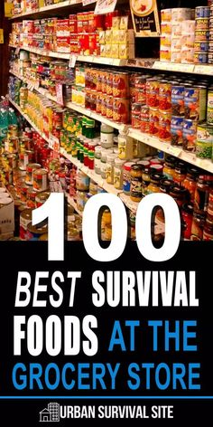 100 Best Survival Foods At The Grocery Store Your local grocery store is filled with emergency foods, but which ones should you get? We'll examine the best survival foods at the supermarket. Emergency Food Storage, Emergency Food Supply, Emergency Preparedness Kit, Emergency Preparation, Survival Prepping, Survival Skills, Survival Hacks, Survival Quotes, Survival Items
