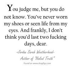You wouldn't last.... Jordan Sarah Weatherhead
