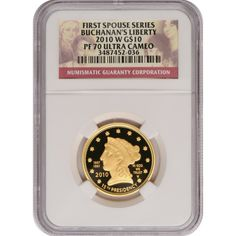 2010-W First Spouse Buchanans Liberty Half Ounce Gold Coin PF70 UC NGC