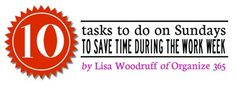 Here are 10 tasks you can do on Sundays to save you 10 hours in your work week! #productivity