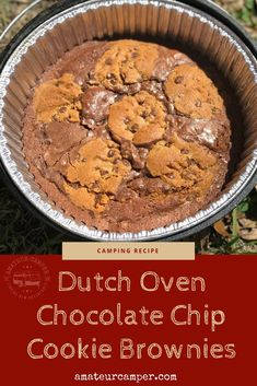 Dutch Oven Chocolate Chip Cookie Brownies is an easy and delicious dessert to try on your next family fireside campout dinner. Camping Desserts, Camping Meals, Camping Recipes, Camping Cooking, Kayak Camping, Outdoor Cooking, Vegetarian Camping, Camping Signs, Outdoor Food