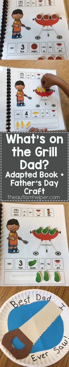 """What's on the Grill Dad"" is a great adapted book to use this time of year with Father's Day around the corner! Students work with food vocabulary terms & number concepts to practice adding the correct number of food items to the grill! From the autismhelper.com"
