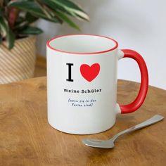 Ich liebe Meine Schüler - Lustiges Lehrer Geschenk Tasse zweifarbig Mugs, Tableware, Funny Teachers, End Of School Year, Primary School Teacher, Elementary Schools, Funny Stuff, Dinnerware, Cups