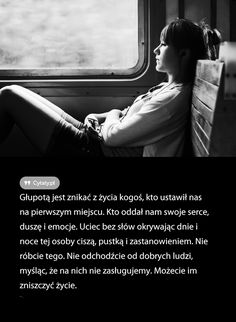 Głupotą jest znikać z życia kogoś, kto ustawił nas na . Motto, Love Story, Holding Hands, Psychology, Motivational Quotes, Friendship, Life Quotes, Poetry, Sad