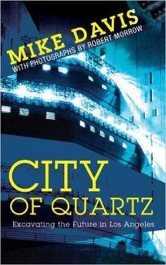 City of Quartz - Mike Davis