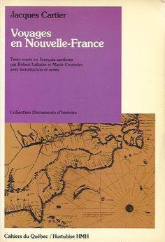 CARTIER, JACQUES. Voyages en Nouvelle-France