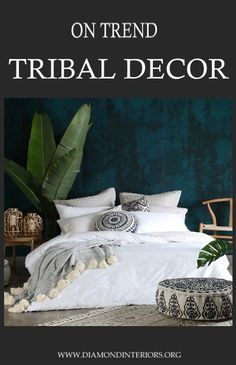 This year is all about Tribal themed interiors; but what is driving this adventurous style?