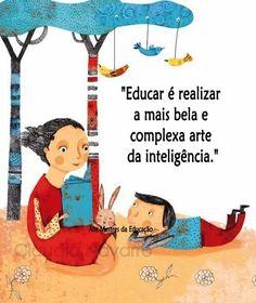 Educar é preparar para o futuro. #educar #infância #professores #pedagogia