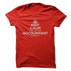 Keep Calm And Let Thie Accountant Handle It - #funny gift #bestfriend gift. WANT IT => https://www.sunfrog.com/Funny/Keep-Calm-And-Let-Thie-Accountant-Handle-It.html?68278