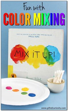 Fun with color mixing primary and secondary colors Mix It Up bookinspired activities color science Gift of Curiosity Preschool Color Activities, Preschool Art, Preschool Activities, Toddler Book Activities, Art Activities For Preschoolers, Space Activities, Preschool Color Theme, Trinity Preschool, Preschool Weather