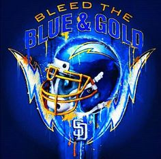 San Diego Chargers...Bleed the Blue & Gold!!!