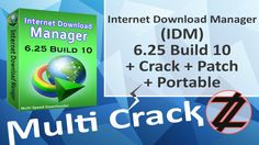 IDM 6.25 Build 10 + Crack + Patch + Portable By_ Zuket Creation Direct Download Here !!! http://multicrackk.blogspot.com/2015/12/idm-625-build-10-crack-patch-portable.html