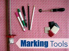 Different types of marking tools - The Sewing Loft