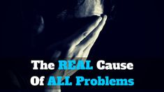 Problems - we all have them. But why we have them?    This is probably one of the best answer:  http://michaelkidzinski.ws/the-real-cause-of-all-problems/