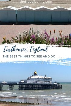 A guide to exploring Eastbourne, East Sussex. What to see and do in Eastbourne on England's south coast, where to stay, coastal walks, fortresses, piers and bandstands #Eastbourne #EastSussex #travelguide Travel Advice, Travel Guides, Travel Tips, Uk Holidays, Weekend Breaks, East Sussex, Holiday Destinations, Trip Planning, Walks